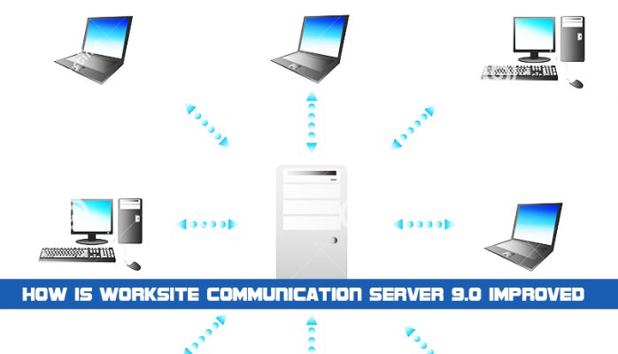 How is WorkSite Communication Server 9.x improved?